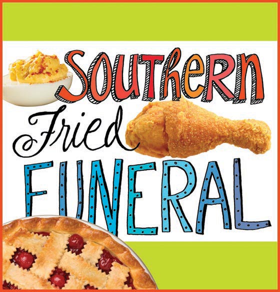Southern Fried Funeral 2